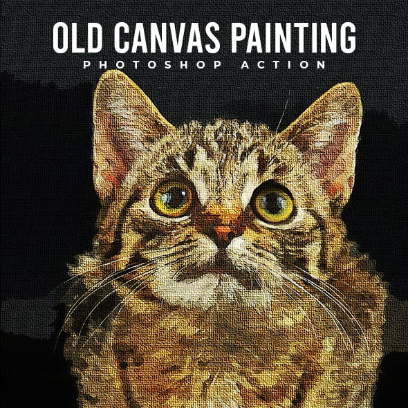 Old Canvas Painting - Photoshop Action