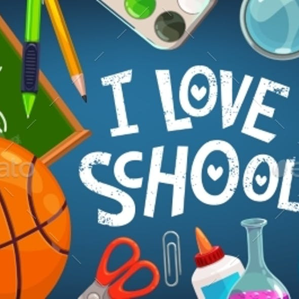 I Love School Vector Poster with Cartoon Items