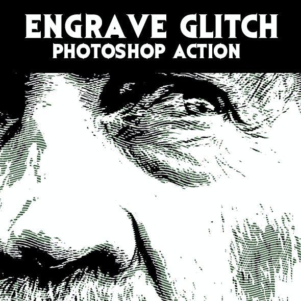 Engrave Glitch Photoshop Action