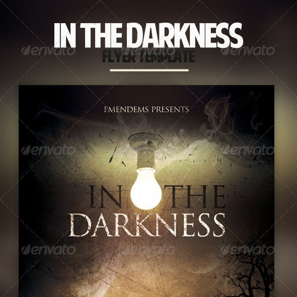 In The Darkness Flyer Template