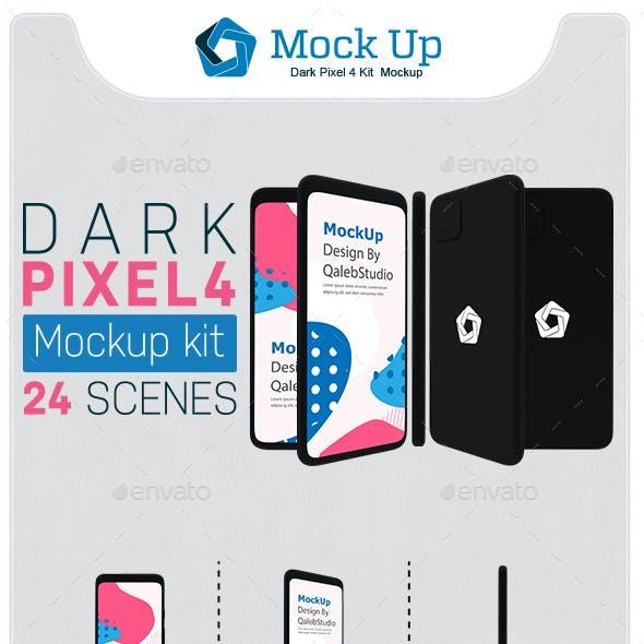 Dark Pixel 4 Kit