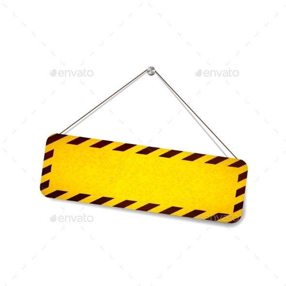Bright Grunge Warning Sign Hanging on the Rope - Miscellaneous Vectors
