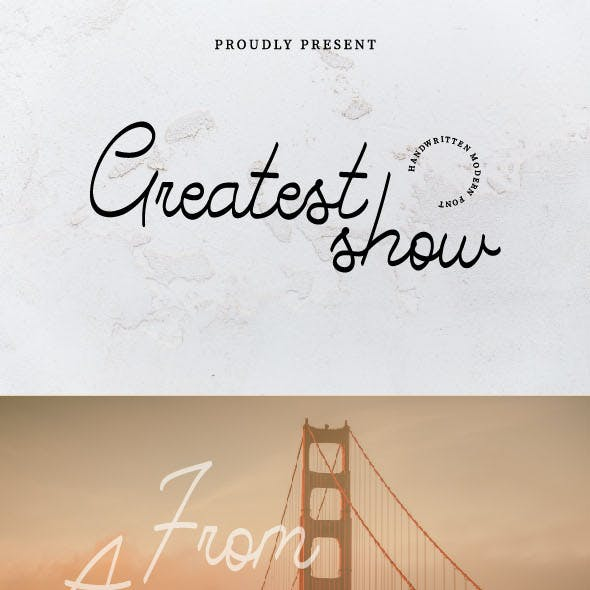 Greatest Show Font