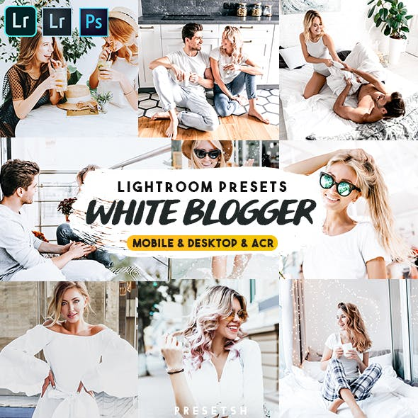 White Blogger Lightroom Presets