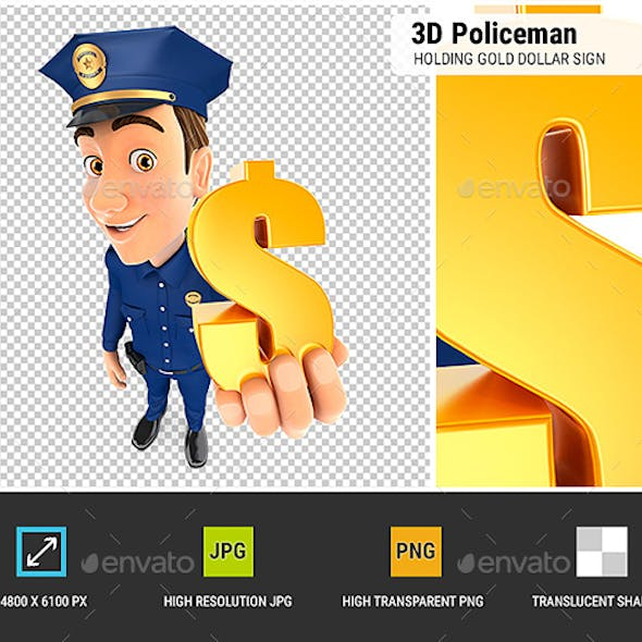 3D Policeman Holding Gold Dollar Sign