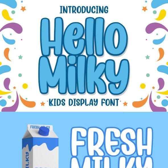 Hello Milky - Kids Display Font