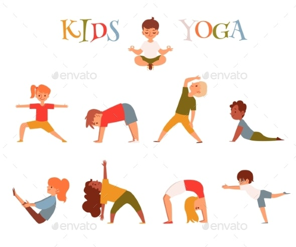 Set Of Cartoon Kids In Yoga Poses Small Children By Sabelskaya Graphicriver