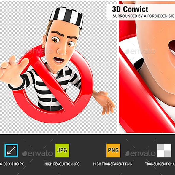 3D Convict Surrounded by a Forbidden Sign