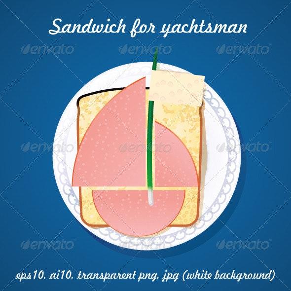 Sandwich for Yachtsman - Food Objects