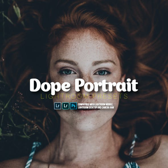 Dope Portrait Lightroom Mobile and Desktop
