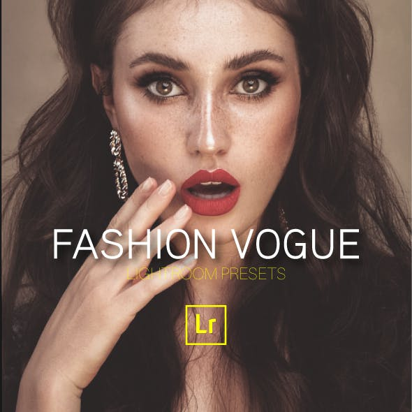 Moody Fashion Vogue Lightroom Presets