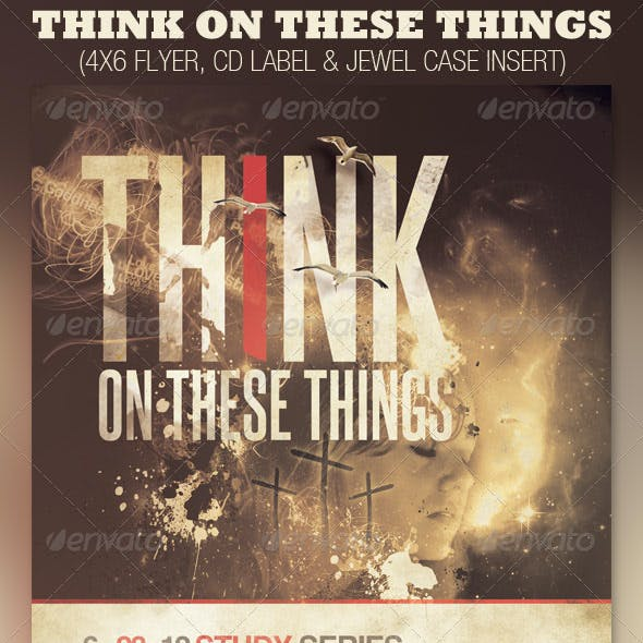 Think on These Things Church Flyer and CD Template