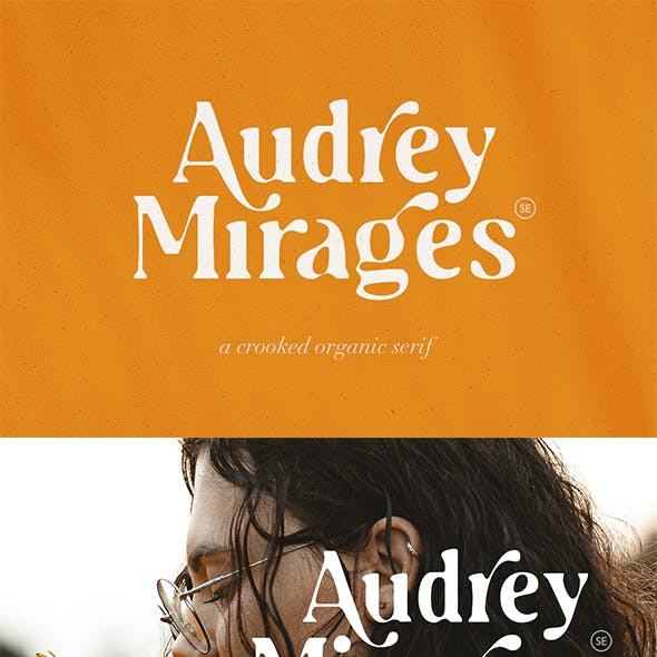 Audrey Mirages - Organic Serif