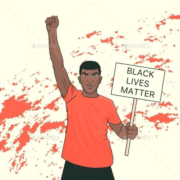 Black Lives Matter. Black Protesting Man