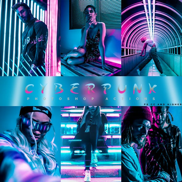 Cyberpunk - Photoshop Action