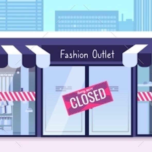 Store Closed. Financial Crisis, Pandemic