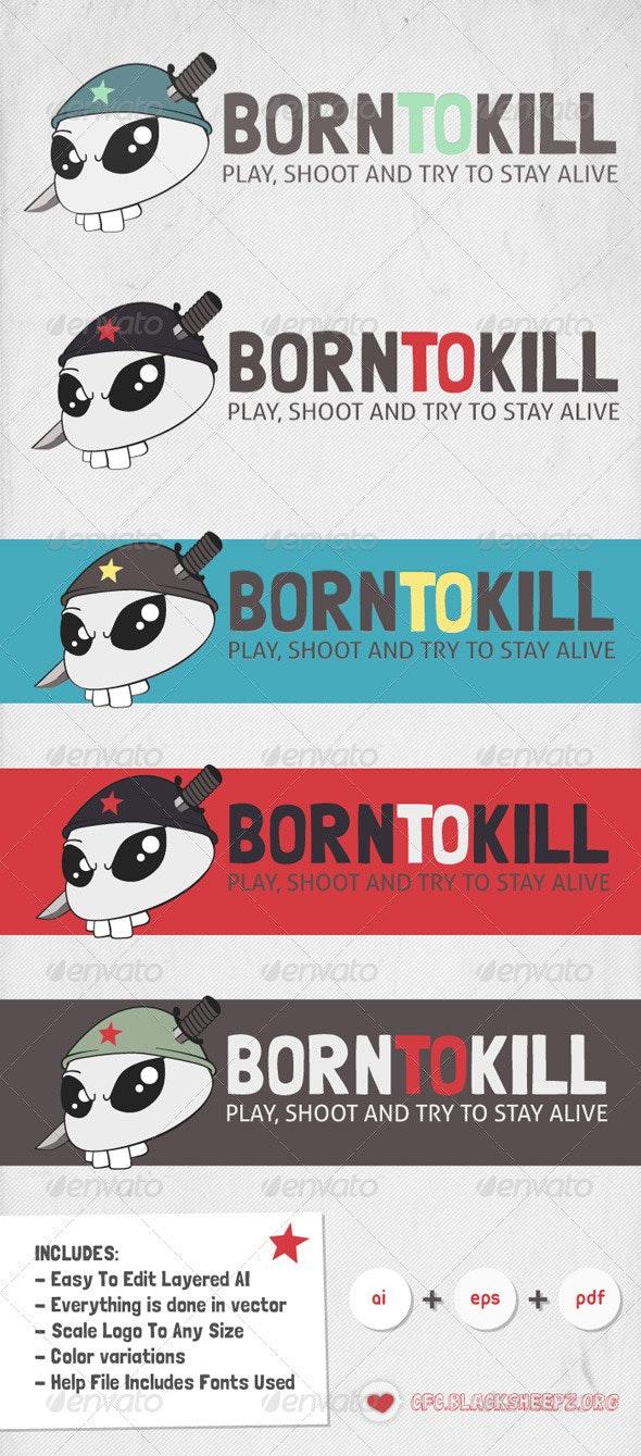 Born to Kill Logo - Vector Abstract