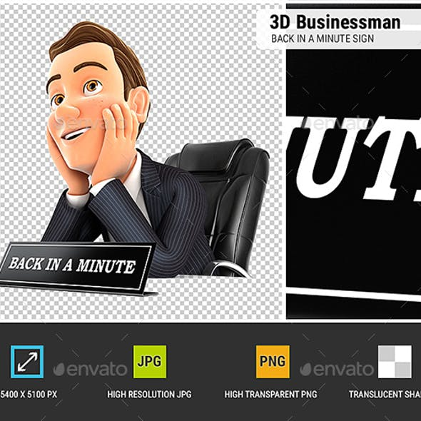3D Businessman Back in a Minute Sign