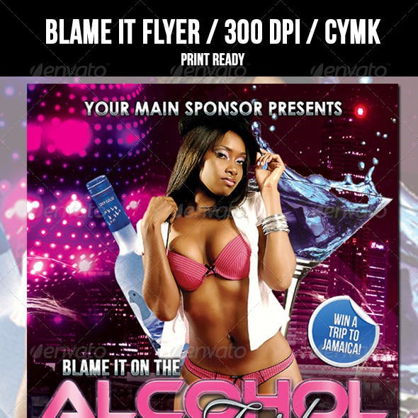 Blame It Club Flyer