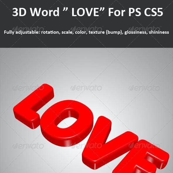 """3D Word """" LOVE """" For PS CS5, Full 3D Options"""