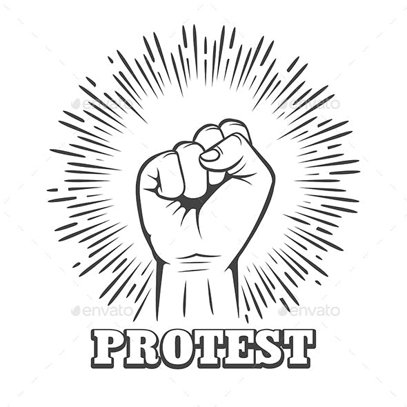 Rised Clenched Fist with Wording Protest Emblem