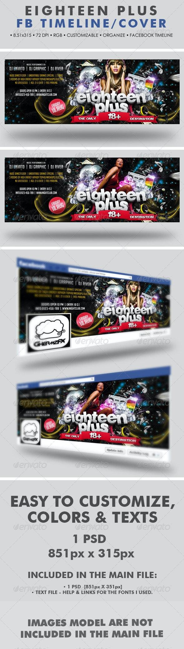 Eighteen Plus Facebook Timeline Cover - Facebook Timeline Covers Social Media