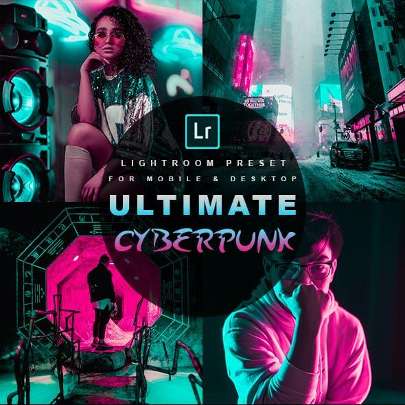 Ultimate Cyberpunk - Lightroom Preset