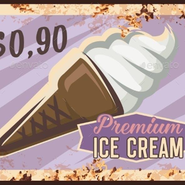Ice Cream Rusty Metal Plate, Fast Food Desserts