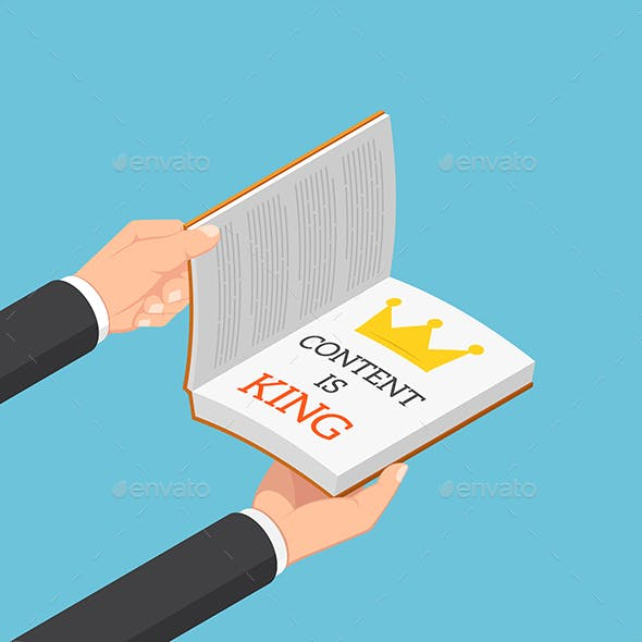 Isometric Businessman Hands Open The Book with Caption Content Is King