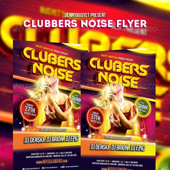 Clubbers Noise Nightclub Flyer Template