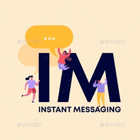 IM Instant Messaging. High Speed Information