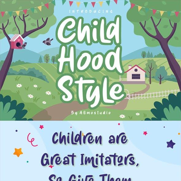 Child Hood Style