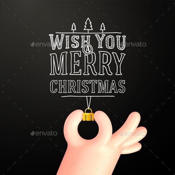 Vector Cartoon Hand with Little Bauble Shape Hand - Christmas Seasons/Holidays