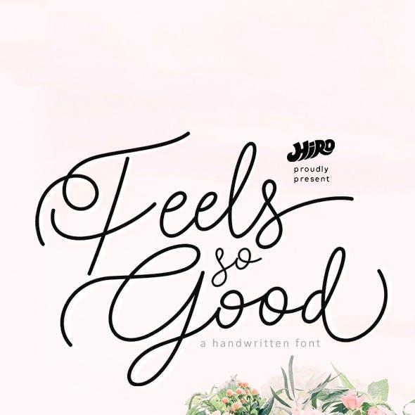 Feels so Good
