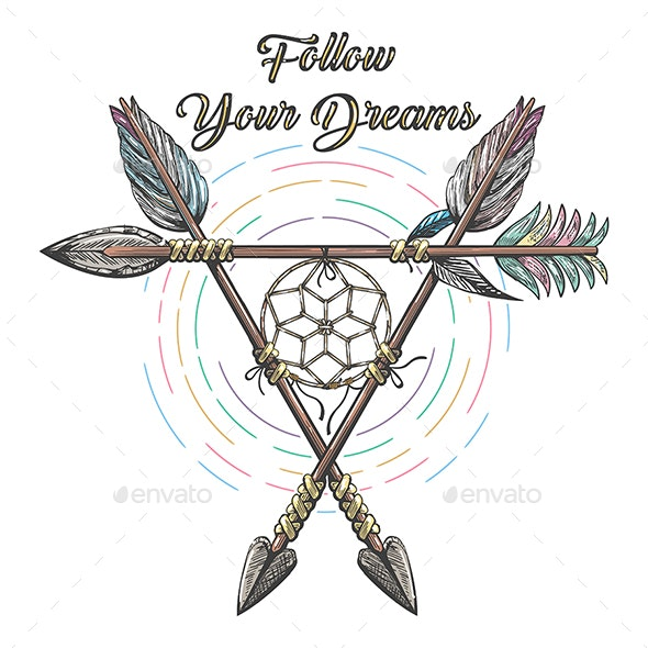 Hand Drawn Native Americans Arrows with lettering Follow Your Dreams - Tattoos Vectors