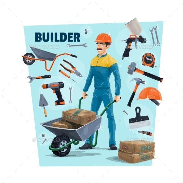 Builder, Construction Worker and Tools - Industries Business