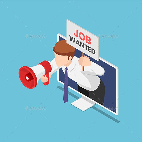 Isometric Businessman Come Out From Monitor Holding Megaphone and Job Wanted Sign