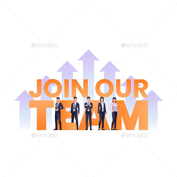 Business Team Standing with Join Our Team Text