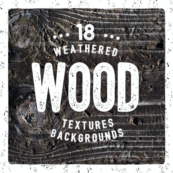 18 Weathered Wood Textures / Backgrounds