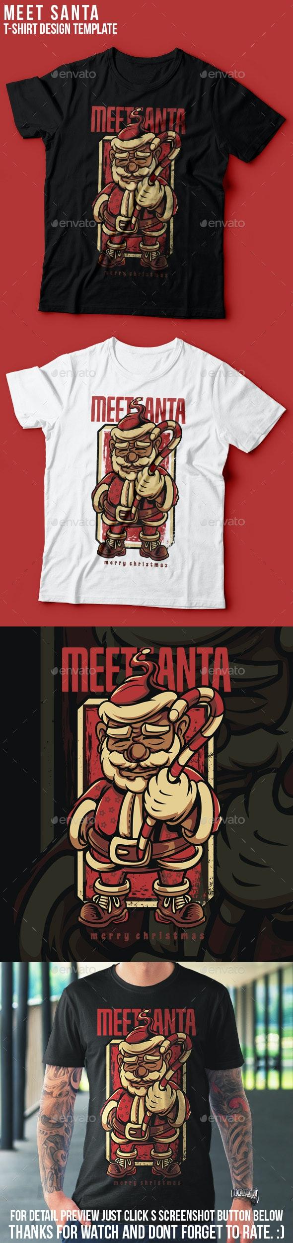 Meet Santa Happy Christmas T-Shirt Design - Events T-Shirts