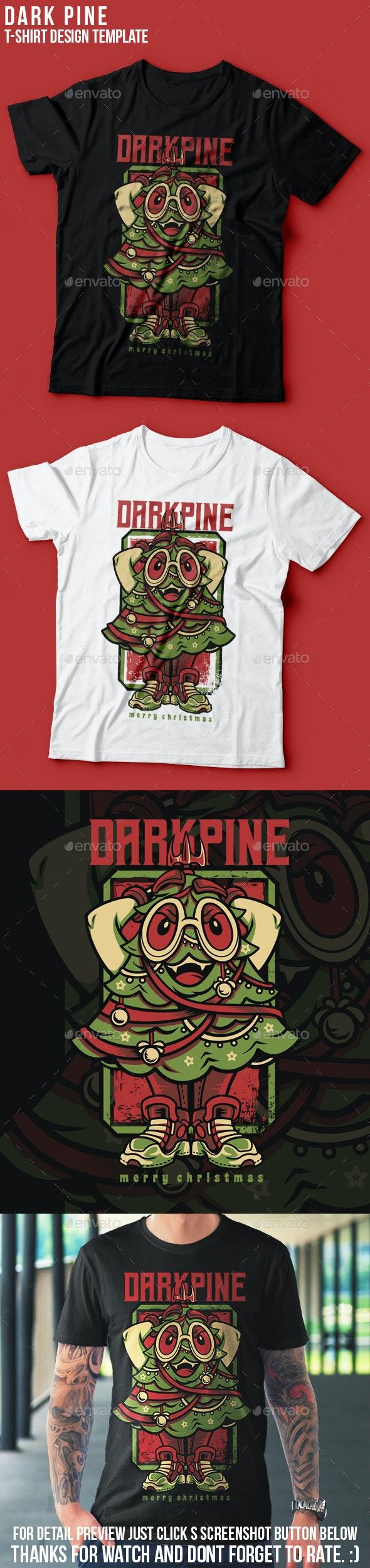 Dark Pine Happy Christmas T-Shirt Design - Funny Designs
