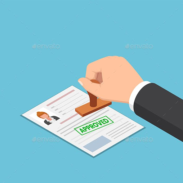 Isometric Businessman Hand Stamping Approved Word on Job Application or Resume