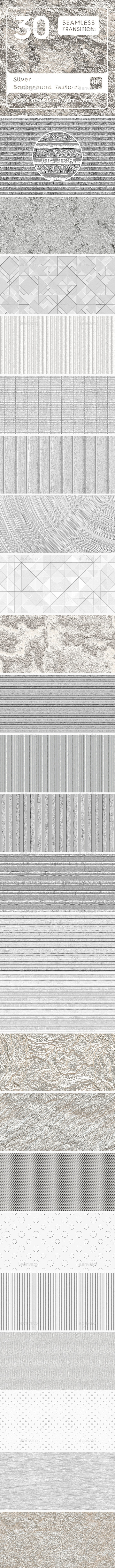 30 Silver Background Textures. Seamless Transition. - Abstract Backgrounds