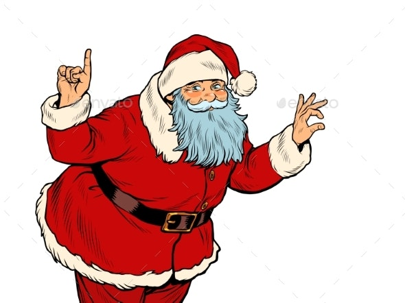 Santa Claus Attention Gesture. New Year and - Christmas Seasons/Holidays