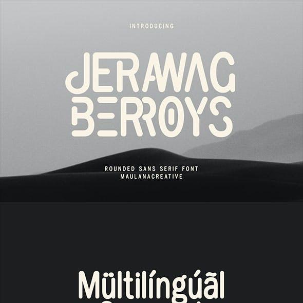 Jerawag Berroys Rounded Sans Serif Font