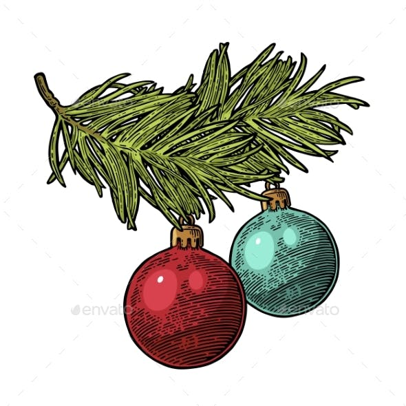 Two Toy Balls on Branch Fir Tree