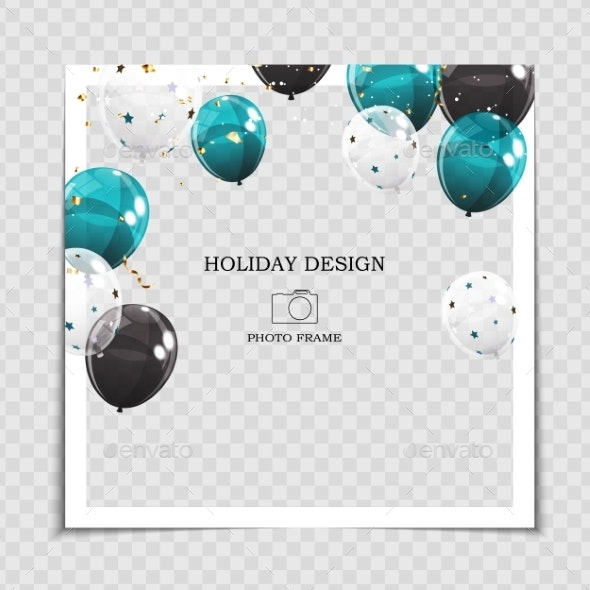 Party Holiday Photo Frame Template with Balloons - Miscellaneous Seasons/Holidays