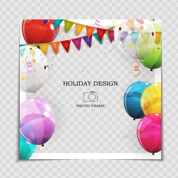 Party Holiday Photo Frame Template with Balloons - Birthdays Seasons/Holidays