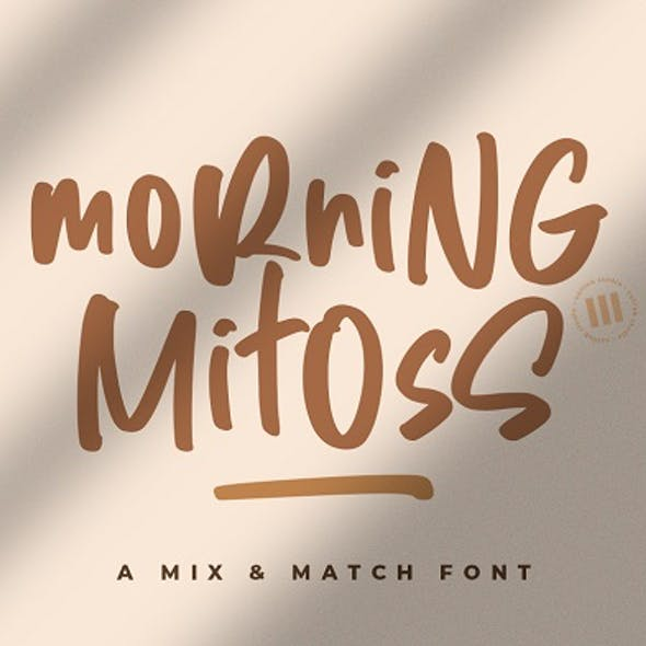 Morning Mitoss