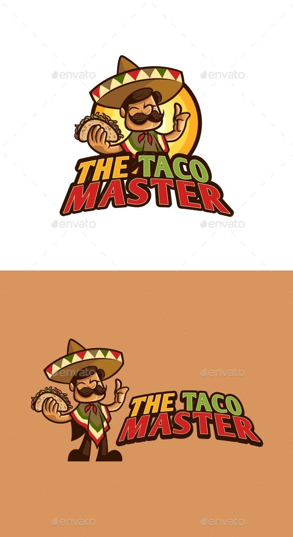 Mexican Taco Master Character Mascot Logo - Food Logo Templates